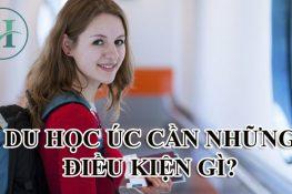 Điều kiện du học Úc 2017