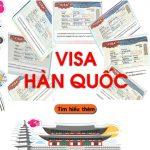 Các loại visa Hàn Quốc | Visa Hàn Quốc có mấy loại?