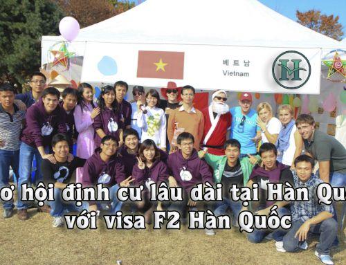 Thủ tục cư trú tại Hàn Quốc với visa F2 Hàn Quốc