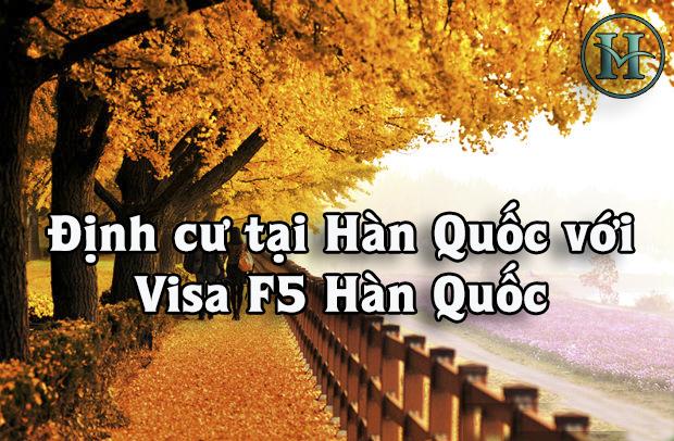 Visa f5 Hàn Quốc - Visa định cư tại Hàn Quốc