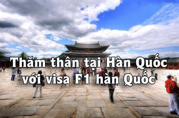 Visa F1 Hàn Quốc - Visa thăm thân