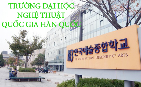 dai-hoc-nghe-thuat-quoc-gia-han-quoc