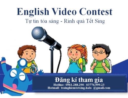 Cuộc thi EVC: English Video Contest –Tự tin tỏa sáng – Rinh quà Tết Sing