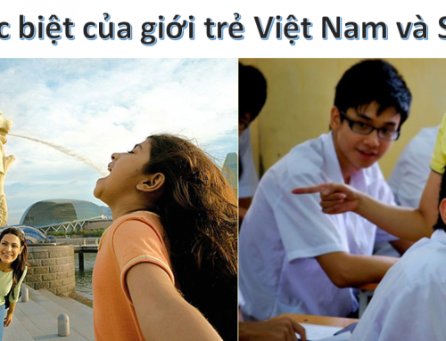 Sự khác biệt của giới trẻ Việt Nam và Singapore