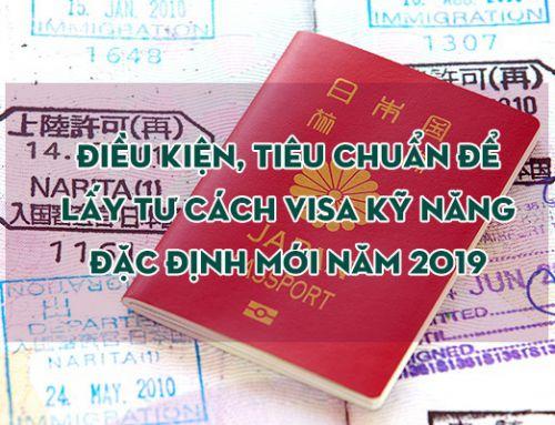 Tất tần tật về Visa đặc định – Tokutei Visa