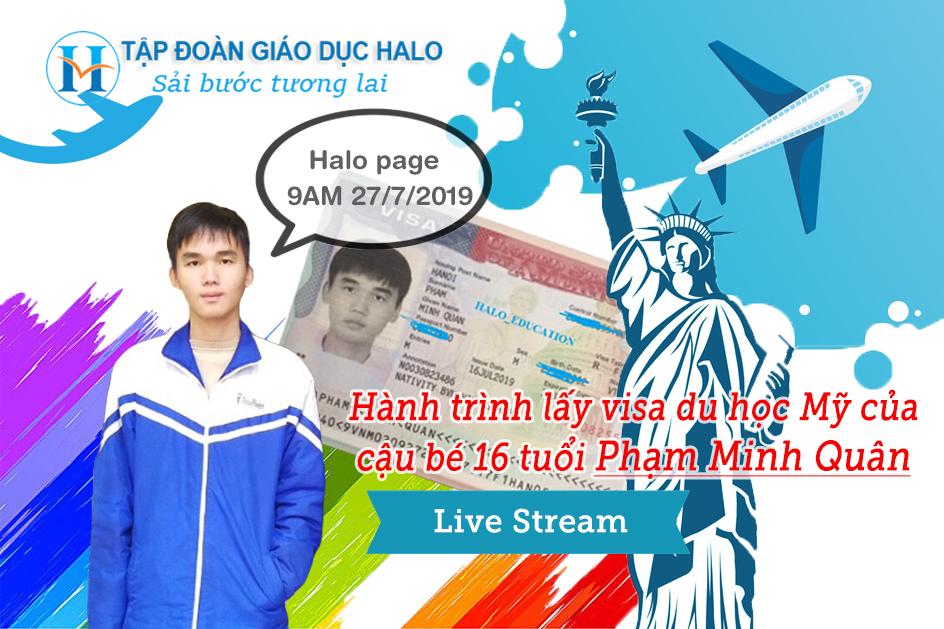 Hành trình lấy visa du học Mỹ của cậu bé 16 tuổi Phạm Minh Quân