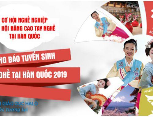 Thông báo tuyển sinh du học nghề Hàn Quốc tháng 3/2020