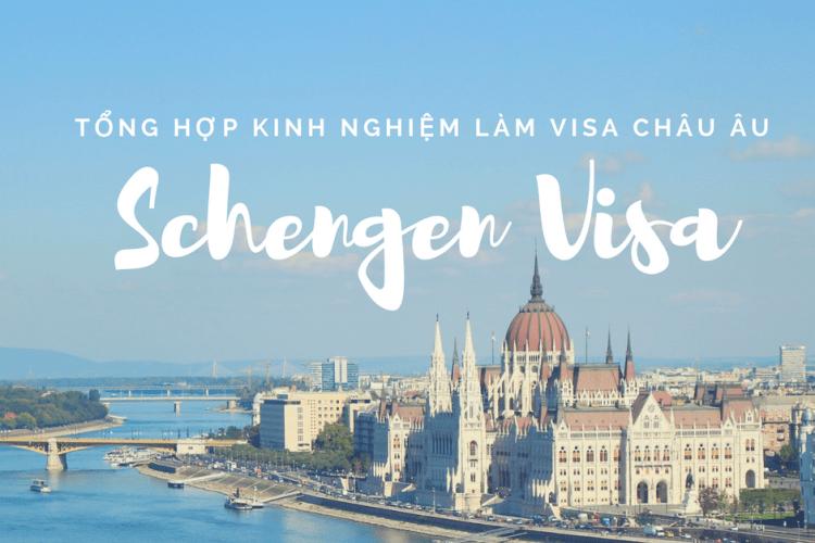 Tổng hợp kinh nghiệm làm visa du lịch châu Âu - Asia's Nomad