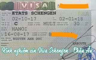 Chi tiết kinh nghiệm xin visa Châu Âu - Visa Schengen 2019