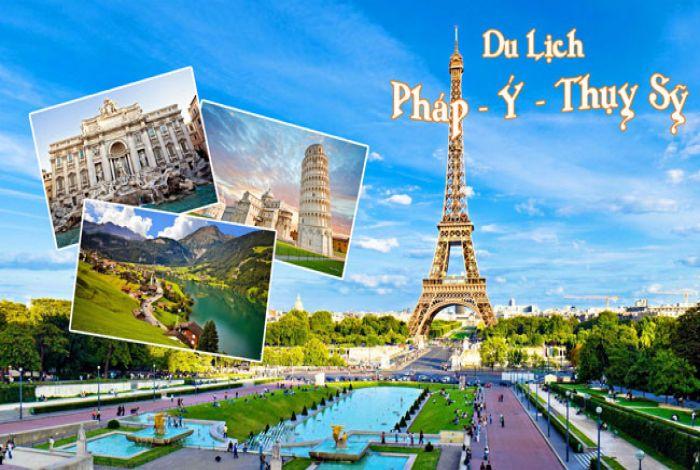 Du lịch Châu Âu (Ý - Thụy Sĩ - Pháp)